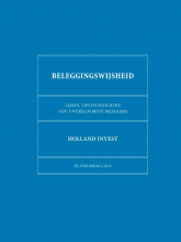 Holland Invest , Beleggingswijsheid