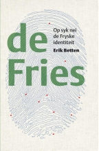 Erik Betten , De Fries Op syk nei de Fryske identiteit