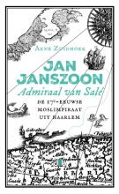 Arne Zuidhoek , Jan Janszoon, admiraal van Salé