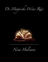 Nina Hulsman , De magische Wens Reis