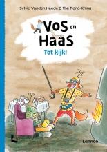 Thé Tjong-Khing Sylvia Vanden Heede, Tot kijk, Vos en Haas