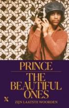 Dan Piepenbring Prince, The beautiful ones
