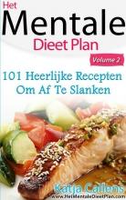 Katja  Callens 101 heerlijke dieetrecepten voor een platte buik 2
