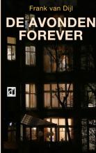 Frank van Dijl , De avonden forever