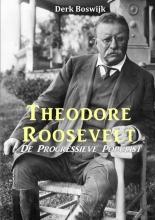 Derk  Boswijk Theodore Roosevelt