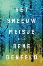 Rene Denfeld , Het sneeuwmeisje