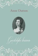 Anne Dutton , Geestelijke brieven