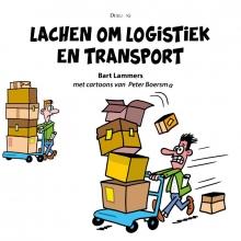 Bart Lammers , Lachen om logistiek en transport