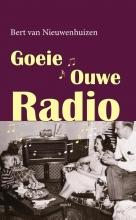 Bert van Nieuwenhuizen , Goeie ouwe radio