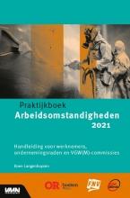 Koen Langenhuysen , Praktijkboek arbeidsomstandigheden 2021