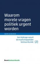 Gabriël van den Brink , Waarom morele vragen politiek urgent worden