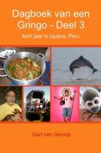 Gart van Gennip Dagboek van een Gringo Deel 3