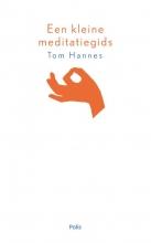 Tom Hannes , Een kleine meditatiegids