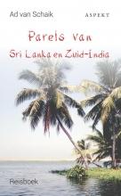 Ad van Schaik Parels van Sri Lanka en Zuid-India