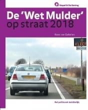 Kees van Eekelen , De Wet Mulder op straat 2018