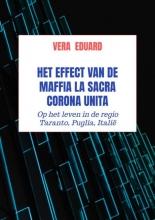 Vera Eduard , Het effect van de maffia La Sacra Corona Unita