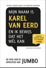 Maarten  Beernink Retaildenkers Mijn naam is Karel van Eerd en ik bewijs dat het wel kan