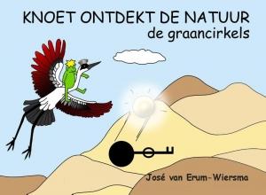 Jose van  Erum-Wiersma Knoet ontdekt de natuur