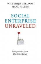 Willemijn  Verloop, Mark  Hillen Social enterprise unraveled