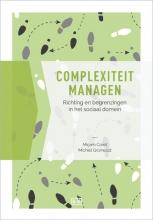 Michiel Grünwald Mirjam Coret, Complexiteit managen