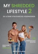 Rowan Van der Voort Merijn Schoeber  Sander Roex, My Shredded Lifestyle 2