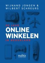 Wijnand  Jongen, Wilbert  Schreurs 25 jaar online winkelen in Nederland