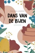Rachel Linden , Dans van de bijen