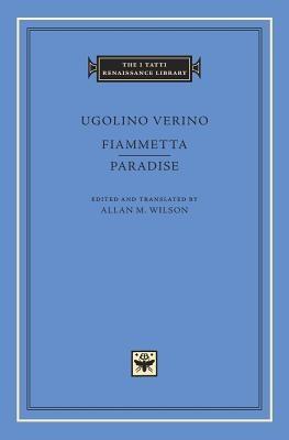 Ugolino Verino,Fiammetta. Paradise