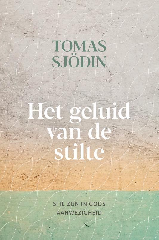 Tomas Sjödin,Het geluid van de stilte