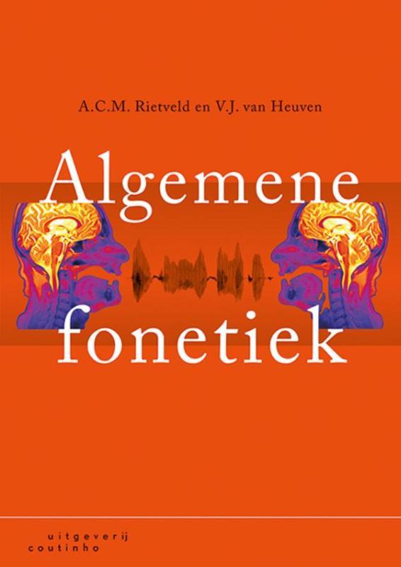 A.C.M. Rietveld, V.J. van Heuven,Algemene fonetiek
