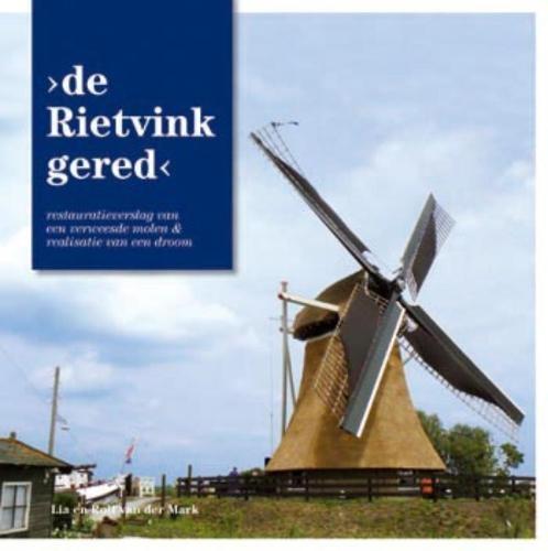 Rolf van der Mark,De Rietvink gered