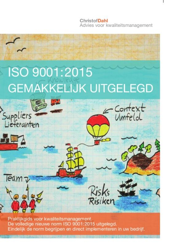 Christof Dahl,ISO 9001:2015 gemakkelijk uitgelegd