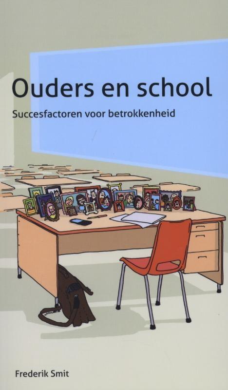 Frederik Smit,Ouders en school