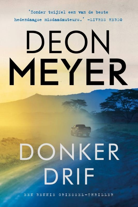 Deon Meyer,Donkerdrif