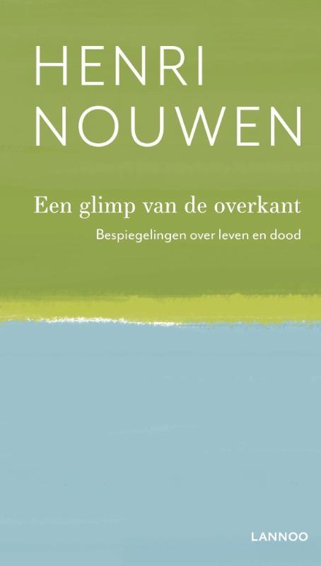 Henri Nouwen,Een glimp van de overkant