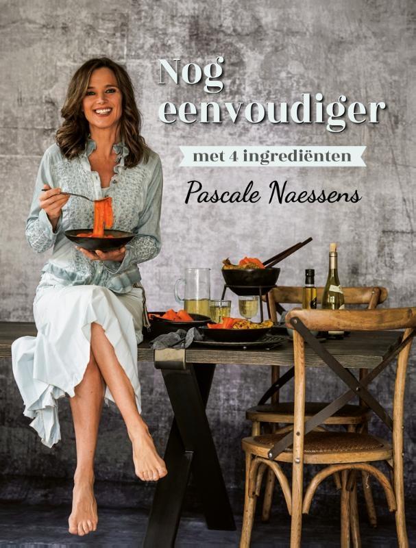 Pascale Naessens,Nog eenvoudiger met 4 ingrediënten