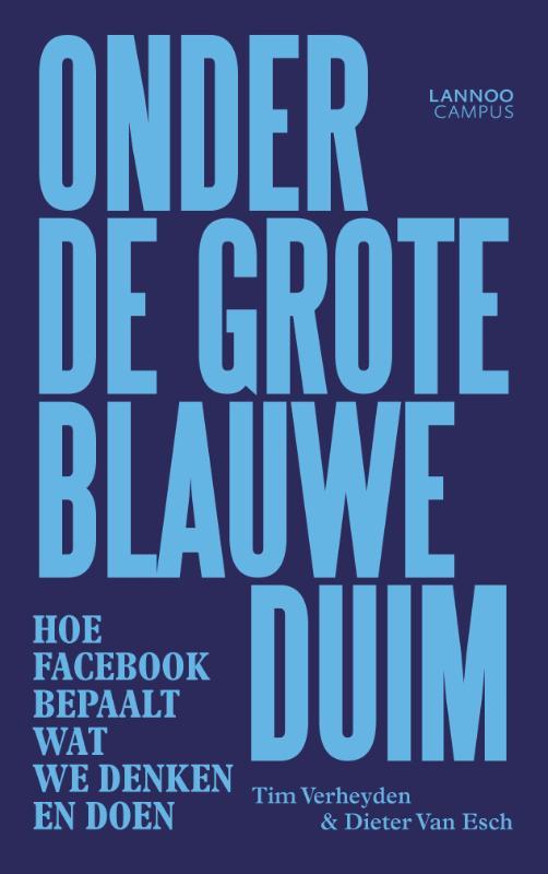 Tim  Verheyden, Dieter  Van Esch,Onder de grote blauwe duim