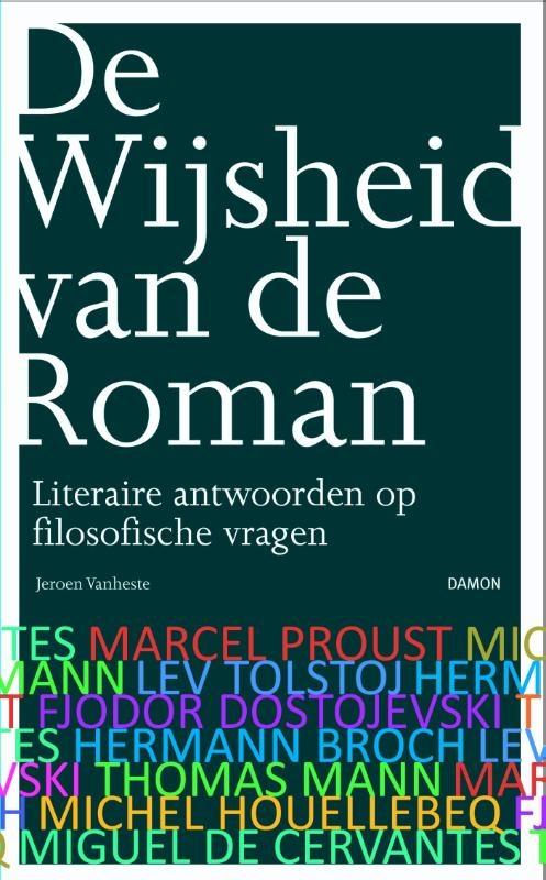 Jeroen Vanheste,De wijsheid van de roman