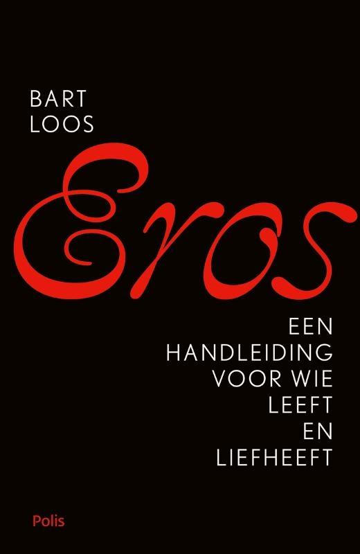 Bart Loos,Eros