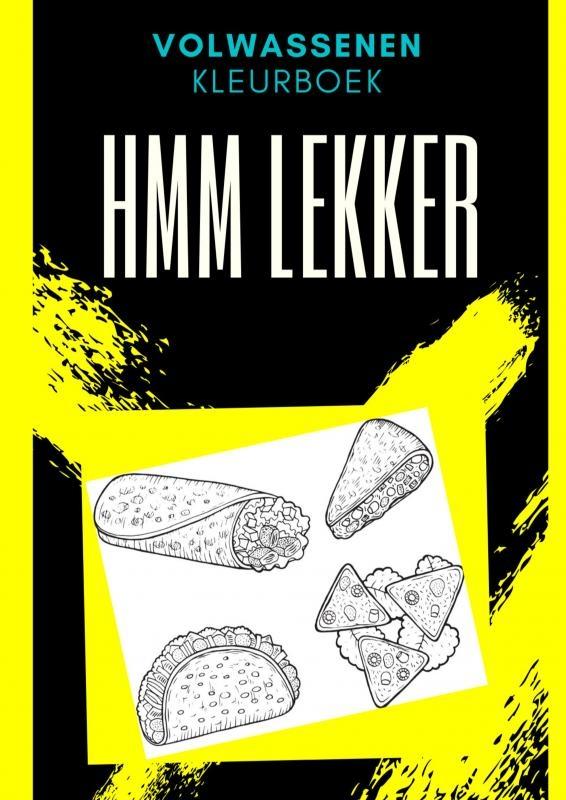 Emmy Sinclaire,Volwassenen kleurboek : Hmm Lekker