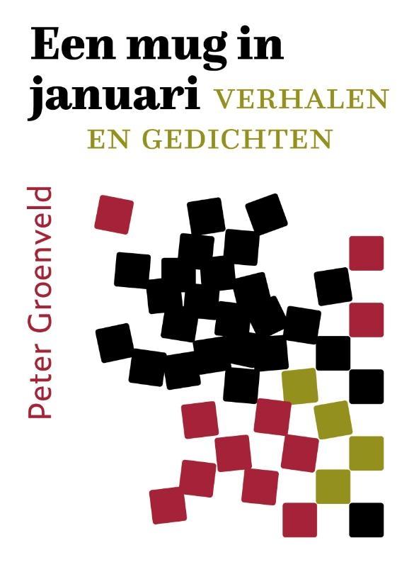 Peter Groenveld,Een mug in januari