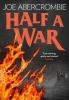 Joe Abercrombie,Half a War