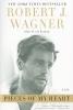 Wagner, Robert J              ,  Eyman, Scott,Pieces of My Heart