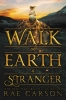 Rae Carson,Walk Earth Stranger