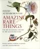 Attenborough, David,,Amazing Rare Things