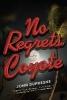 Dufresne, John,No Regrets, Coyote - A Novel