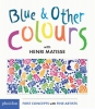 H. Matisse,Blue & Other Colours