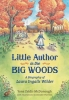 McDonough, Yona Zeldis,Little Author in the Big Woods