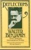 Benjamin, Walter,   Demetz, Peter,Reflections