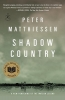 Matthiessen, Peter, ,Shadow Country